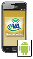 eVA 4 Approvers Android Phone