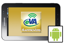 eVA Approver Android Tablet
